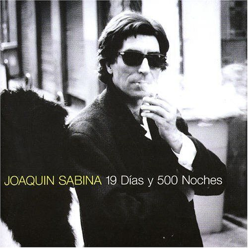 19 d as y 500 noches 1999 y joaqu n sabina el quicio de la manceb a eqm - You tube joaquin sabina ...